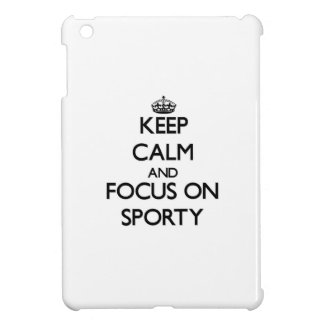 Keep Calm and focus on Sporty iPad Mini Covers
