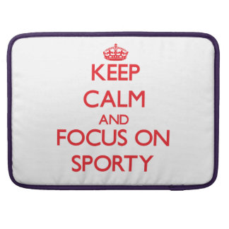 Keep Calm and focus on Sporty MacBook Pro Sleeve