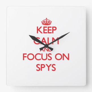 Keep Calm and focus on Spys Square Wall Clocks