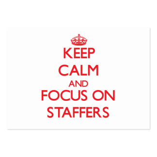 Keep Calm and focus on Staffers Business Cards