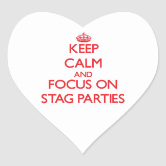 Keep Calm and focus on Stag Parties Heart Stickers
