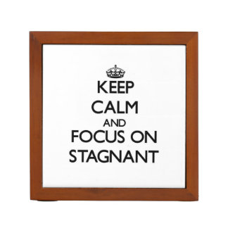 Keep Calm and focus on Stagnant Pencil Holder