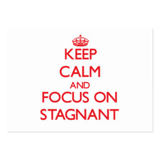 Keep Calm and focus on Stagnant Pack Of Chubby Business Cards
