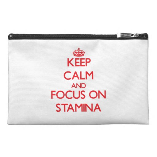Keep Calm and focus on Stamina Travel Accessory Bag