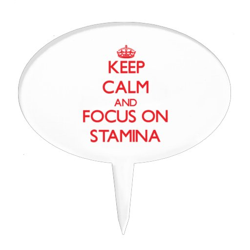 Keep Calm and focus on Stamina Cake Toppers