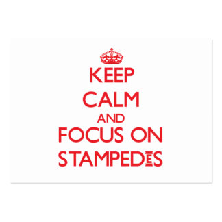 Keep Calm and focus on Stampedes Business Cards