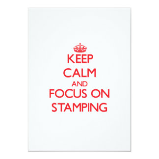 Keep calm and focus on Stamping 13 Cm X 18 Cm Invitation Card