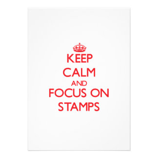 Keep Calm and focus on Stamps Personalized Invites