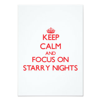 Keep Calm and focus on Starry Nights 5x7 Paper Invitation Card