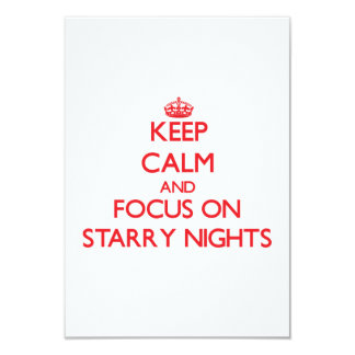 """Keep Calm and focus on Starry Nights 3.5"""" X 5"""" Invitation Card"""