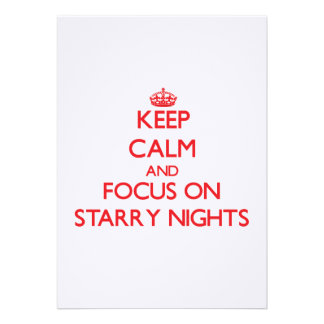 Keep Calm and focus on Starry Nights Invitations
