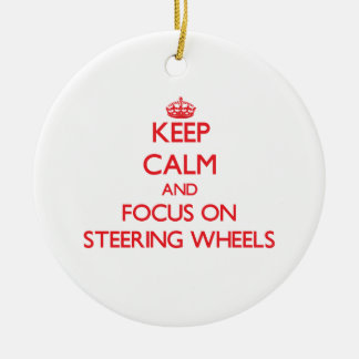 Keep Calm and focus on Steering Wheels Christmas Ornament