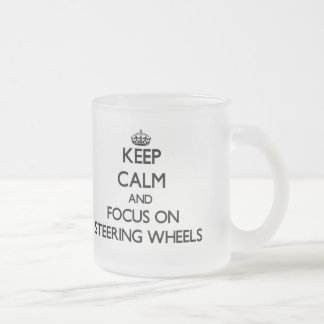 Keep Calm and focus on Steering Wheels Frosted Glass Mug