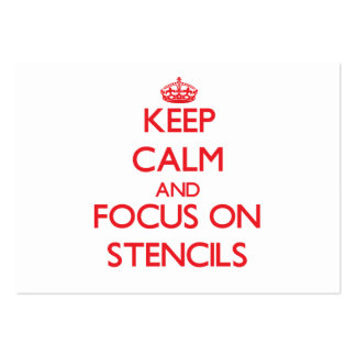 Keep Calm and focus on Stencils Business Cards