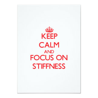 "Keep Calm and focus on Stiffness 5"" X 7"" Invitation Card"