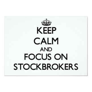 Keep Calm and focus on Stockbrokers Invitations