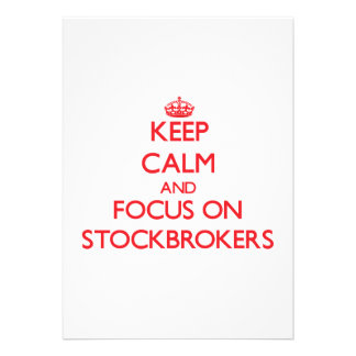 Keep Calm and focus on Stockbrokers Personalized Announcement