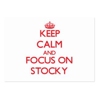 Keep Calm and focus on Stocky Business Cards