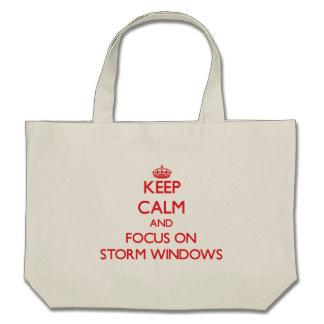 Keep Calm and focus on Storm Windows Canvas Bag