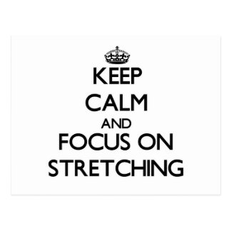 Keep Calm and focus on Stretching Post Card