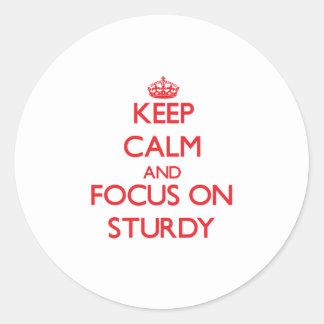 Keep Calm and focus on Sturdy Round Sticker