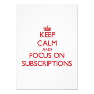 Keep Calm and focus on Subscriptions Cards