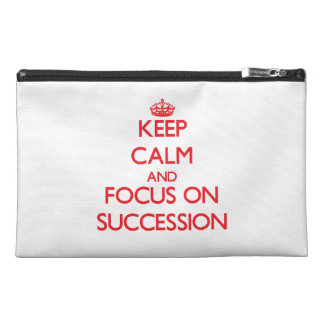 Keep Calm and focus on Succession Travel Accessories Bag