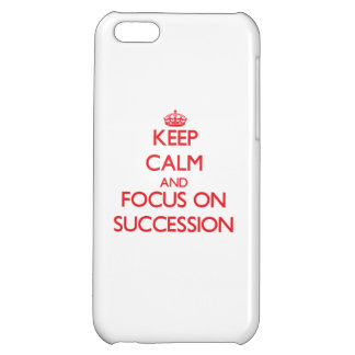 Keep Calm and focus on Succession iPhone 5C Cases
