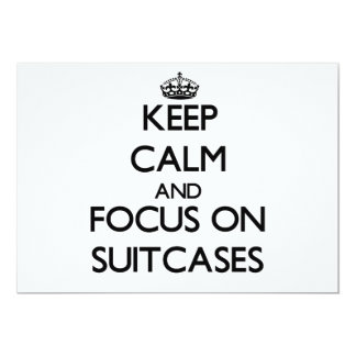 Keep Calm and focus on Suitcases 5x7 Paper Invitation Card