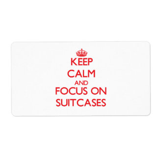 Keep Calm and focus on Suitcases Shipping Label