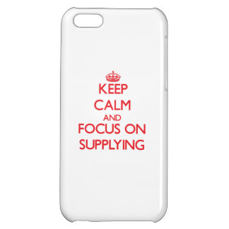 Keep Calm and focus on Supplying iPhone 5C Cover