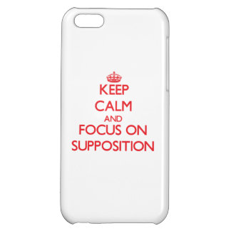 Keep Calm and focus on Supposition iPhone 5C Covers