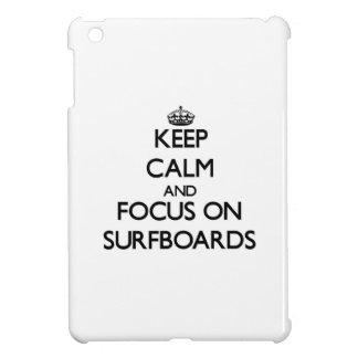 Keep Calm and focus on Surfboards iPad Mini Covers