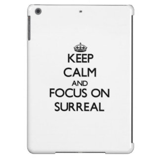 Keep Calm and focus on Surreal iPad Air Case