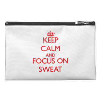 Keep Calm and focus on Sweat Travel Accessory Bags