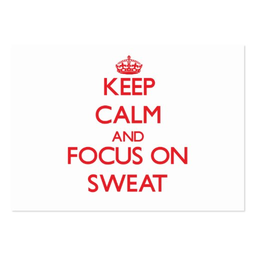 Keep Calm and focus on Sweat Business Card