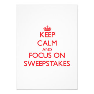 Keep Calm and focus on Sweepstakes Custom Invitations