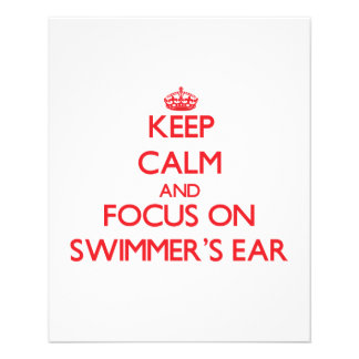 Keep Calm and focus on Swimmer'S Ear Flyer