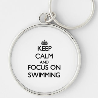 Keep Calm and focus on Swimming Silver-Colored Round Key Ring