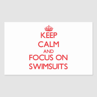 Keep Calm and focus on Swimsuits Stickers