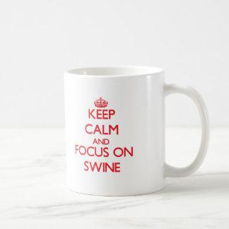 Keep Calm and focus on Swine Mug