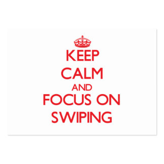 Keep Calm and focus on Swiping Business Cards