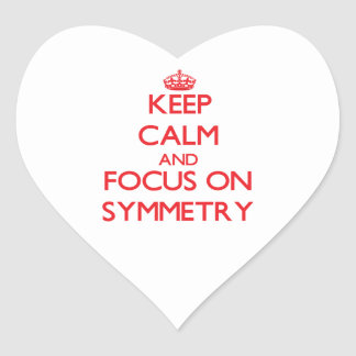 Keep Calm and focus on Symmetry Sticker