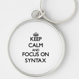Keep Calm and focus on Syntax Keychains