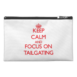 Keep Calm and focus on Tailgating Travel Accessories Bag