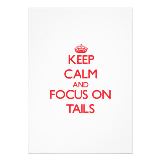 Keep Calm and focus on Tails Card