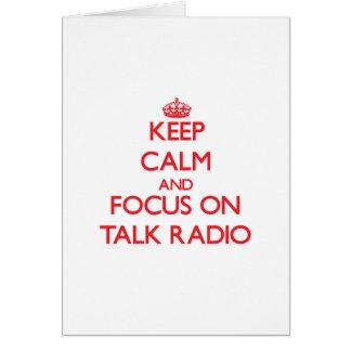 Keep Calm and focus on Talk Radio Card