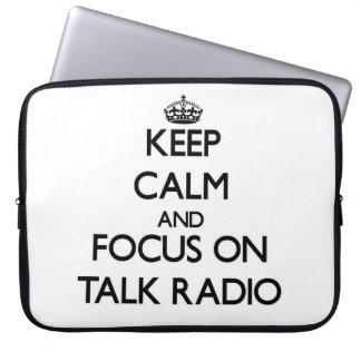 Keep Calm and focus on Talk Radio Computer Sleeve