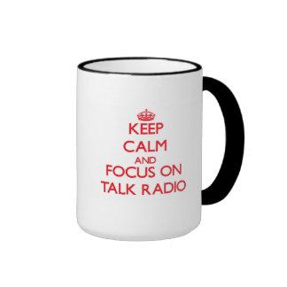 Keep Calm and focus on Talk Radio Mug