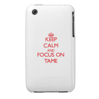 Keep Calm and focus on Tame Case-Mate iPhone 3 Case